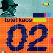 Total Kaos 02 by Various Artists