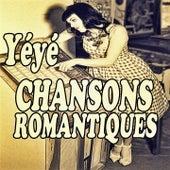 YéYé Chansons Romantiques by Various Artists