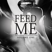 Feed Me, Vol. 1 (Hot, Hotter, Deep House) by Various Artists