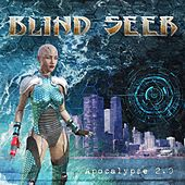 Apocalypse 2.0 by Blind Seer