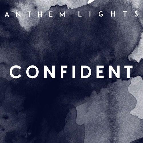 Confident by Anthem Lights