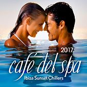 Cafe del Spa, Ibiza Sunset Chillers 2017 by Various Artists
