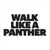 Walk Like A Panther by Algiers