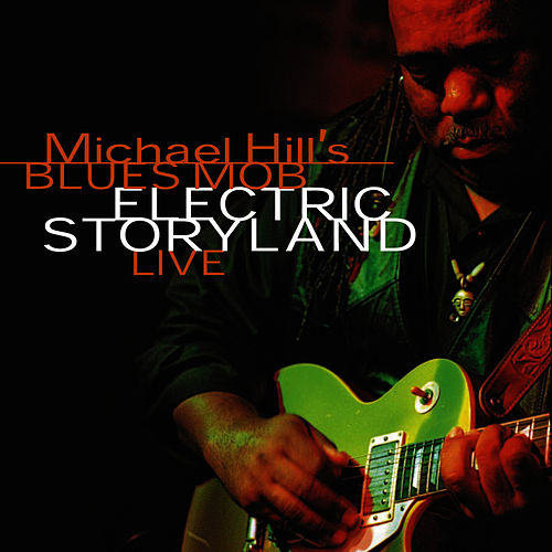 Electric Storyland: Live by Michael Hill