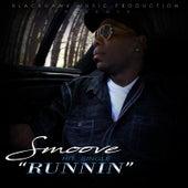 Runnin by Smoove