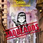 Jaqueados by Dawi Y Los Estrellados