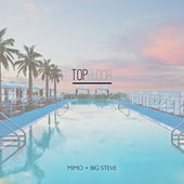 Top Floor (feat. Big Steve) by Mimo