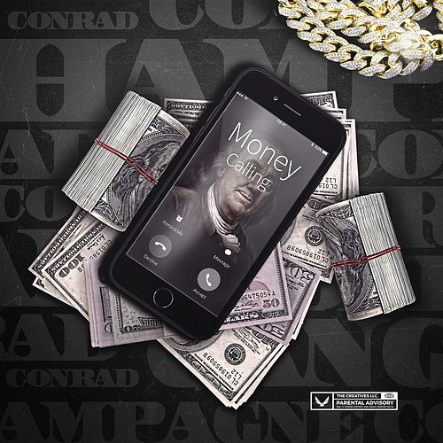 Money Calling by Conrad