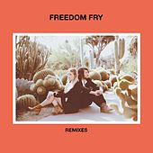 Remixes by Freedom Fry