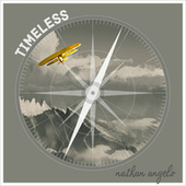Timeless by Nathan Angelo