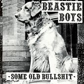 Play & Download Some Old Bullshit (Capitol) by Beastie Boys | Napster