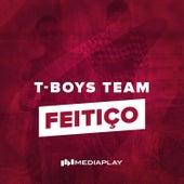 Feitiço by T-Boys Team