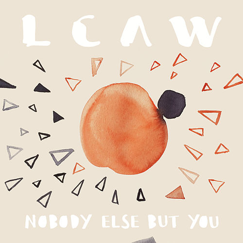 Nobody Else But You by Lcaw