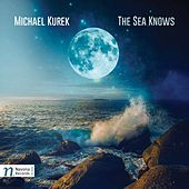 Kurek: The Sea Knows by Various Artists