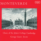Monteverdi: Masses in Four Parts; Laudate Pueri; Ut Queant Laxis by George Guest