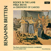 Britten: A Ceremony Of Carols; Rejoice In The Lamb; Missa Brevis by George Guest