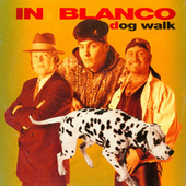Dog Walk by In Blanco