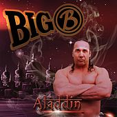 Aladdin (feat. Bernard Vandamme) by Big B