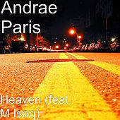 Heaven (feat. M Isaq) by Andrae Paris