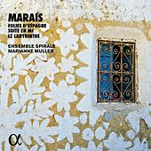 Marais: Chamber Works by Marianne Muller