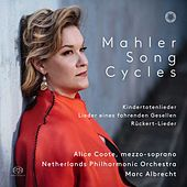 Mahler: Song Cycles by Alice Coote