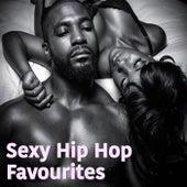 Sexy Hip Hop Favourites von Various Artists