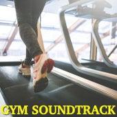 Gym Soundtrack von Various Artists