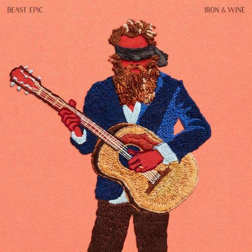 "Iron & Wine: ""Beast Epic"""