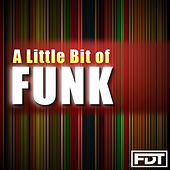 A Little Bit of Funk by Andre Forbes