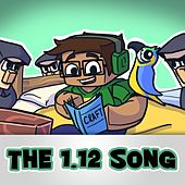 The 1.12 Song! by YourMCAdmin
