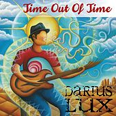 Time out of Time by Darius Lux