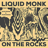 On the Rocks by Liquid Monk