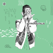 Sick by Astronautalis