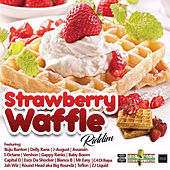 Strawberry Waffle Riddim by Various Artists