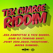Tek Charge Riddim by Various Artists
