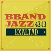 Exaltad by Bband Jazz 43:13