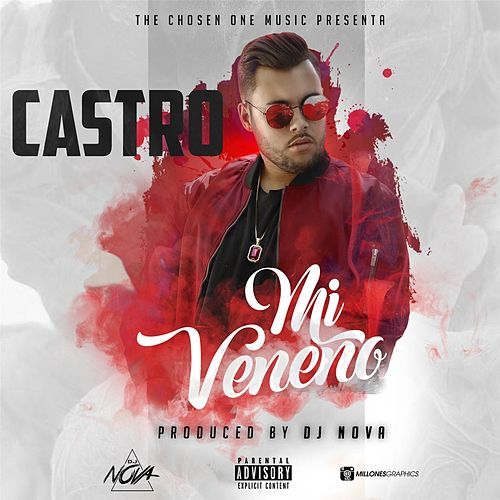 Mi Veneno by Castro