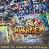Puras Pa'levantar la Polvadera by Banda Bucanera