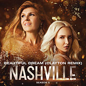 Beautiful Dream (Clayton Remix) by Nashville Cast