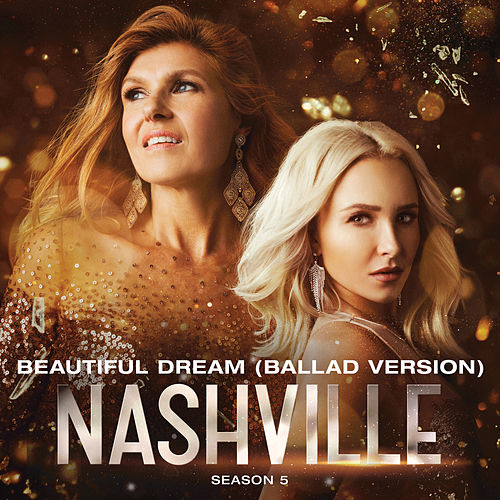 Beautiful Dream (Ballad Version) by Nashville Cast
