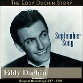 September Song (Original Recordings 1937 - 1941) by Eddy Duchin