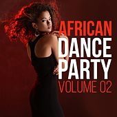 African Dance Party, Vol. 2 by Various Artists