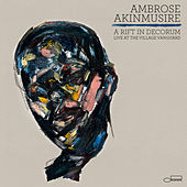 A Rift In Decorum: Live At The Village Vanguard by Ambrose Akinmusire