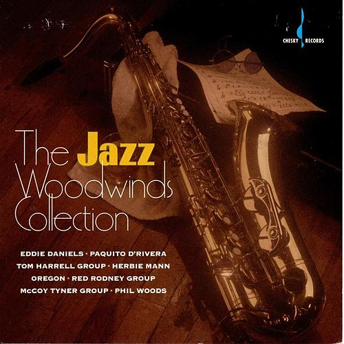 Play & Download Chesky Woodwinds Collection by Various Artists | Napster
