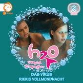 09: Das Virus / Rikkis Vollmondnacht von H2O - Plötzlich Meerjungfrau!