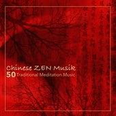Chinese Zen Music - 50 Traditional Meditation Music Instrumental Guzheng, Bamboo Flute Music & Tibetan Singing Bowls (Zen Garden Atmospheres) by Various Artists