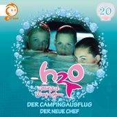 20: Der Campingausflug / Der neue Chef von H2O - Plötzlich Meerjungfrau!