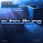 On the Outside by Cold Blue