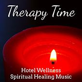 Therapy Time - Hotel Wellness Spiritual Healing Music for Yoga Exercises Zen Sleep Chakra Meditation with Nature New Age Instrumental Sounds by Baby Sleep Sleep