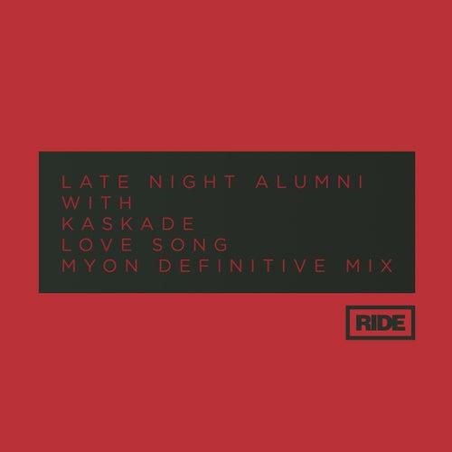 Love Song (Myon Definitive Club Mix) by Late Night Alumni